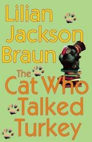 The Cat Who Talked Turkey (Cat Who...Bk 26)