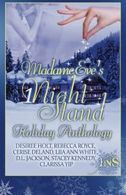 Madame Eve's 1Night Stand Holiday Anthology