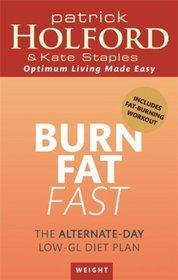 Burn Fat Fast: The Alternate-Day Low-GL Diet Plan
