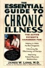 Essential Guide to Chronic Illness: The Active Patient's Handbook (Essential Guide to Chronic Illness)