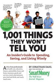 1,001 Things They Won't Tell You: An Insider's Guide to Getting the Most Bang for Your Buck