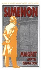 Maigret and the Yellow Dog