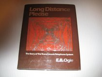 Long distance please: The story of the TransCanada Telephone System