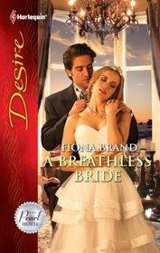 A Breathless Bride (Pearl House, Bk 1) (Harlequin Desire, No 2154)