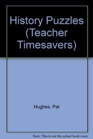 History Puzzles (Teacher Timesavers)