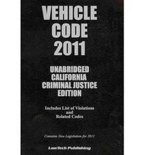 2011 Vehicle Code - Unabridged California Ed