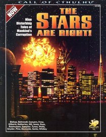 The Stars Are Right! (Call of Cthulhu Roleplaying)