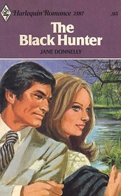 The Black Hunter (Harlequin Romance, No 2187)