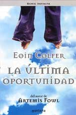 La Ultima Oportunidad / The Wish List (Infinita / Infinite) (Spanish Edition)