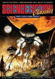 Science Fiction Classics: Graphic Classics Volume Seventeen (Graphic Classics (Graphic Novels))