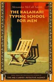 The Kalahari Typing School for Men (No. 1 Ladies' Detective Agency, Bk 4)