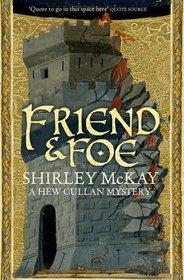 Friend & Foe (Hew Cullan Mystery 4)