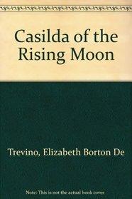 Casilda of the Rising Moon