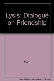 Lysis: Dialogue on Friendship