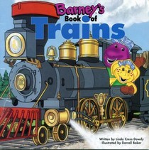 Barney's Book of Trains (Barney's Transportation Series)