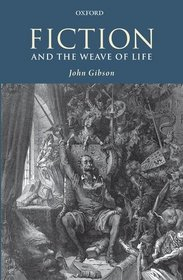 Fiction and the Weave of Life