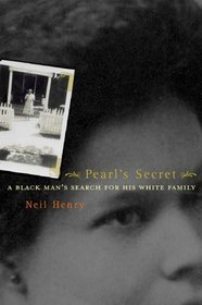 Pearl's Secret: A Black Man's Search for His White Family