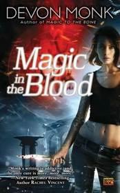 Magic In the Blood (Allie Beckstrom, Bk 2)