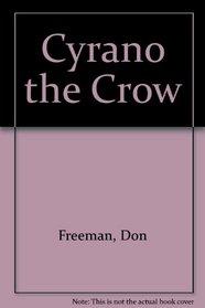 Cyrano the Crow: 2
