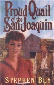 Proud Quail of the San Joaquin (G K Hall Large Print Western Series)