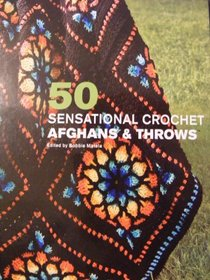 50 Sensational Afghans & Throws