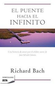 Puente hacia el infinito (Spanish Edition)