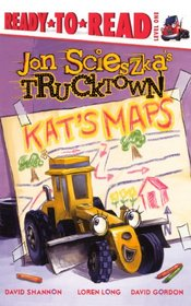 Kat's Maps (Turtleback School & Library Binding Edition) (Ready-To-Read Jon Scieszka's Trucktown - Level 1 (Quality))