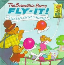 The Berenstain Bears Fly-It! Up, Up, and Away