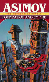 Foundation and Empire (Foundation Trilogy, Bk 2)