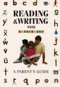 Reading and Writing with Letterland: A Parent's Guide