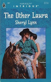 The Other Laura (Harlequin Intrigue, No 367)