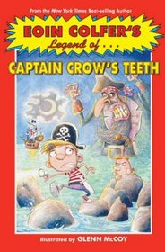 Eoin Colfer's Legend Of...Captain Crow's Teeth (Turtleback School & Library Binding Edition) (Eoin Colfer's Legend Of... (Prebound))