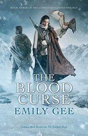The Blood Curse (Cursed Kingdoms, Bk 3)