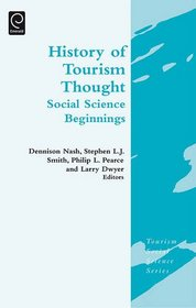 History of Tourism Thought: Social Science Beginnings (Tourism Social Science)