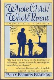 Whole Child / Whole Parent