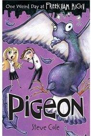 Pigeon (One Weird Day at Freekham High)