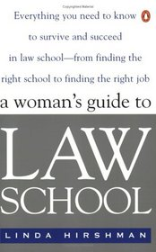 The Woman's Guide to Law School