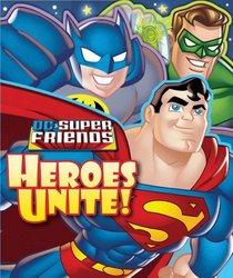 DC Super Friends Heroes Unite!