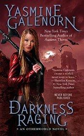 Darkness Raging (Otherworld, Bk 18)