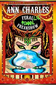 FeralLY Funny Freakshow (AC Silly Circus Mystery)