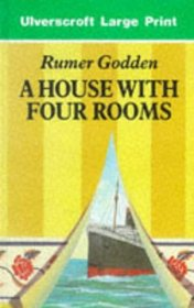 A House With Four Rooms (Ulverscroft Large Print Series)