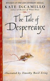 The Tale of Despereaux: Being the Story of a Mouse, a Princess, Some Soup, and a Spool of Thread (Thorndike Literacy Bridge)