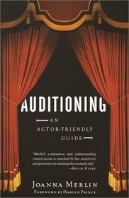Auditioning : An Actor-Friendly Guide (Vintage Original)