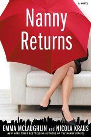 Nanny Returns (Nanny Diaries - Sequel)