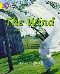 The Wind: Band 03/Yellow (Collins Big Cat)