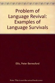 The problem of language revival,