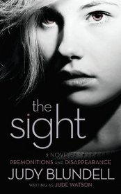 The Sight: Premonitions / Disappearance