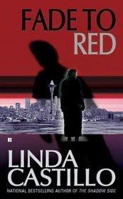 Fade to Red (Berkley Sensation)