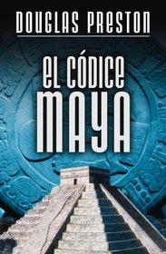 EL C�dice Maya (Spanish Edition)