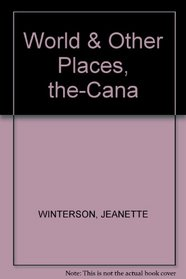 World & Other Places, the-Cana